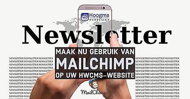 MailChimp nu ook beschikbaar in HWCMS - Hoogma Webdesign Beerta
