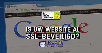 Maakt jouw website gebruik van een beveiligde verbinding? Hoogma Webdesign Beerta
