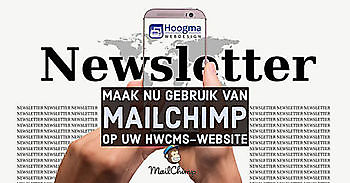 MailChimp nu ook beschikbaar in HWCMS Hoogma Webdesign Beerta